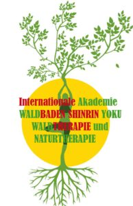 Zertifizierung durch die Internationale Akademie für Wald & Naturtherapie